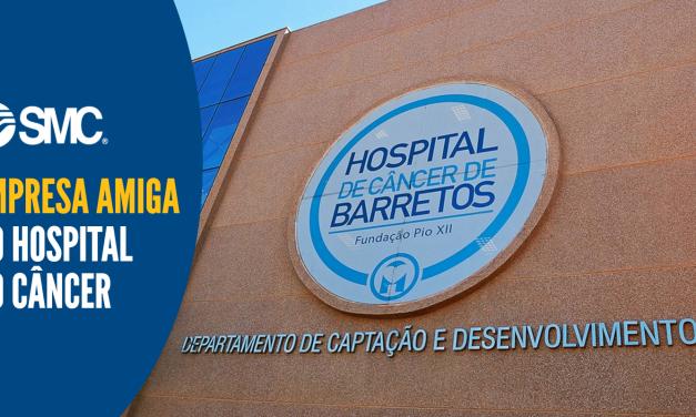 SMC recebe selo de Empresa Amiga do Hospital do Câncer